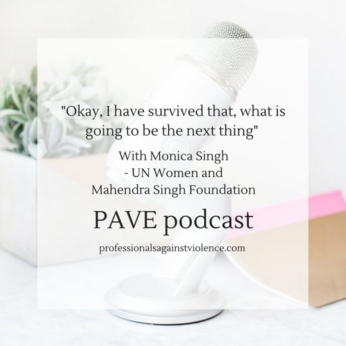 Episode 007: Monica Singh; Surviver of Acid Attack, Speaker for UN women, founder of MSFoundation