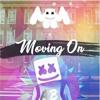 Marshmello - Moving On (DJ Apple Blaster Remix ) { Hard Trap } Free Download