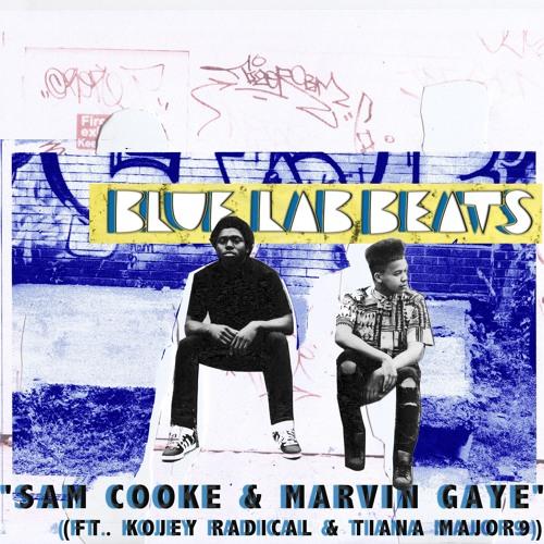 Sam Cooke & Marvin Gaye (Feat. Kojey Radical & Tiana Major9)