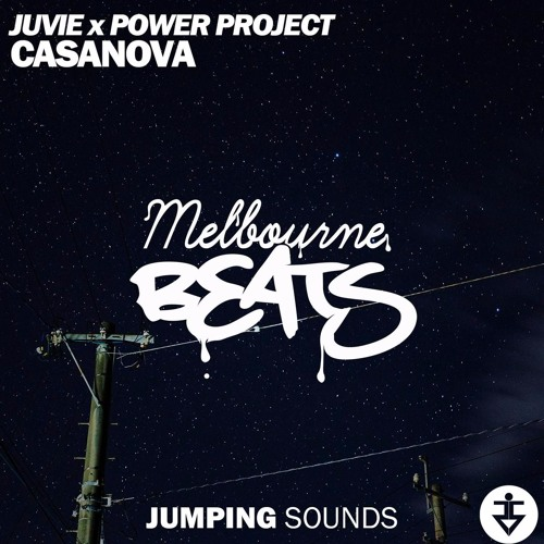 JUVIE & Power Project - Casanova (Original Mix)
