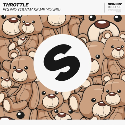 Throttle - Found You (Make Me Yours)