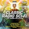 Classic Radio Sci-Fi: A BBC Radio Drama Collection (BBC Audiobook Extract)