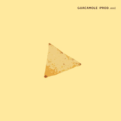 Guacamole (Prod. Aso)