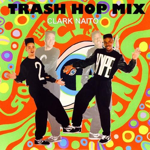 TRASH HOP MIX