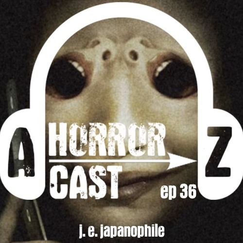 Ep. 37 - One Missed Call - J.E. Japanophile