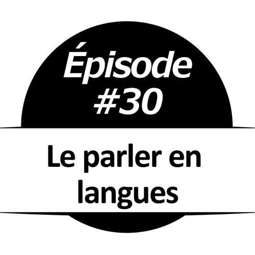 030 - Le parler en langues