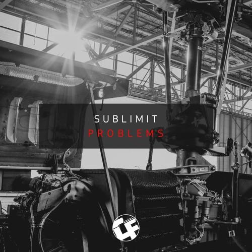 Sublimit - Problems [CF026]