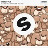 Throttle - Found You (Make Me Yours) [OUT NOW]