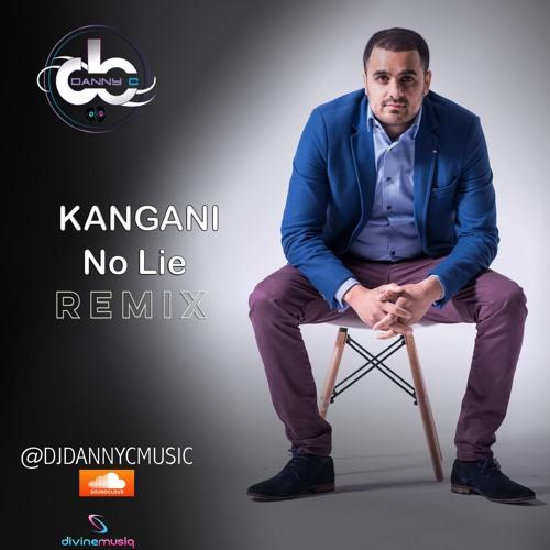 Danny C - Kangani No Lie