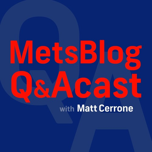 MetsBlog QACast: Coutinho reports from Citi Field on Harvey