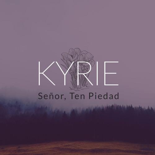 Kyrie (Señor Ten Piedad)