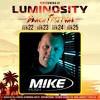 M.I.K.E. Push - Luminosity 2017 Warmup Mix 2017-05-08 Artwork