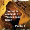 Por Que Se Confunde A Jesus Como Dios Parte 1
