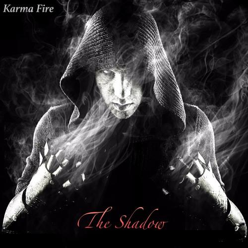 Karma Fire - The Shadow