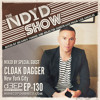 The NDYD Radio Show EP130 - guest mix by CLOAK DAGGER - New York City