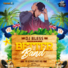 Better Band - The Ultimate Party Mix - DJ Bless