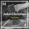 John Christian - The Grimm (Extended Mix)