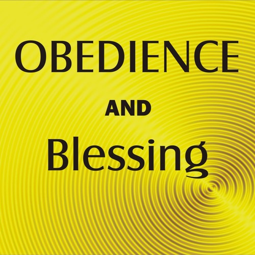 Obedience and Blessing