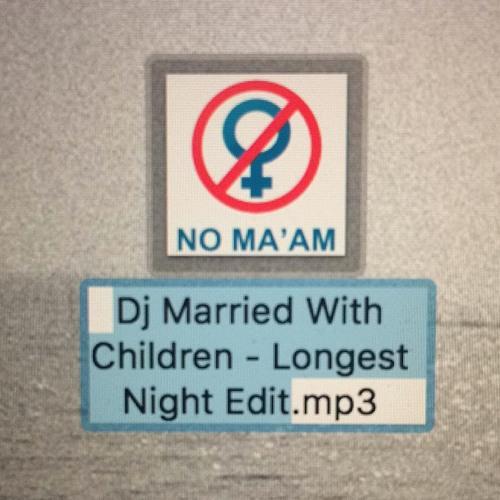 Dj Married With Children - Longest Night ✄