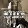 MAKJ & Max Styler ft. Elayna Boynton - Knock Me Down (Geoffrey Murdock Remix)