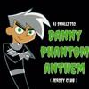 DJ Smallz 732 - Danny Phantom Anthem