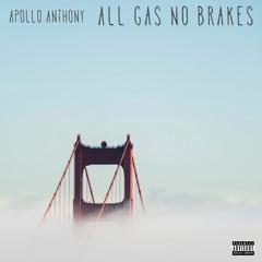 All Gas No Brakes (Prod by ADOTHEGOD)
