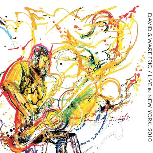 David S. Ware Trio – Live in New York, 2010 – Series of Excerpts >>>