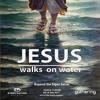 EN Canberra: The Gathering: Jesus Walks on Water: May 6, 2017