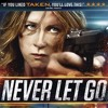Never Let Go - Trailer Music