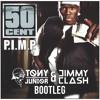 50 Cent ft. Snoop Dogg & G-Unit - P.I.M.P. (Tony Junior & Jimmy Clash Bootleg)