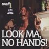 LOOK MA, NO HANDS - P-tech Santiago Instrumental (SEVVVEN)