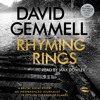 Rhyming Rings by David Gemmell, Read by Max Dowler
