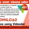Download Voot Videos With Videoder