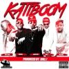KATIBOOM- ft Pappy Kojo, Yaa Pono, Medikal, Ball J  Prod. by Ball. J