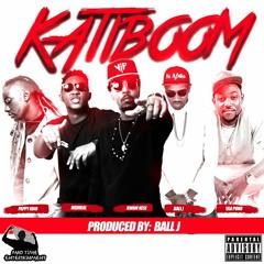 KATIBOOM- ft Pappy Kojo, Yaa Pono, Medikal, Ball J  Prod. by Ball. J
