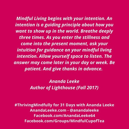 #ThrivingMindfully: Day #9 of Meditation Month - Creating A Mindful Living Intention