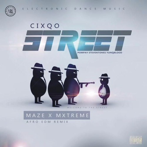 Street (MazexMxtreme Afro EDM Remix)