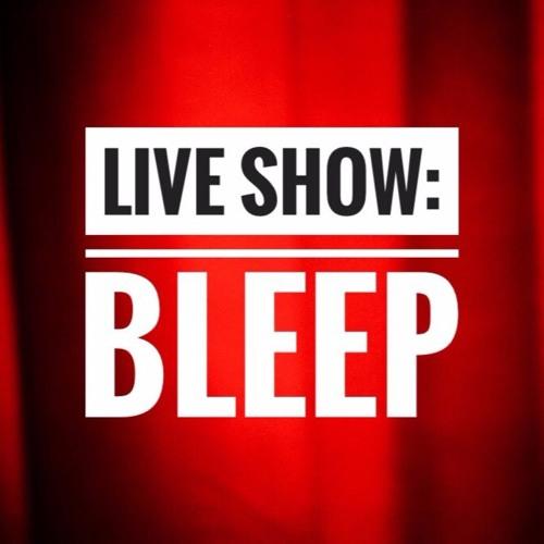 Live show: Bleep