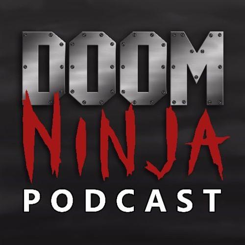 Doom Ninja Podcast - Episode 39 - Gone and GoNNER