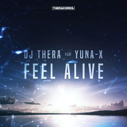 DJ Thera - Feel Alive feat. Yuna X