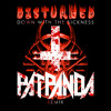 DISTURBED - DOWN WITH THE SICKNESS (PAT PANDA REMIX - FREE DOWNLOAD)