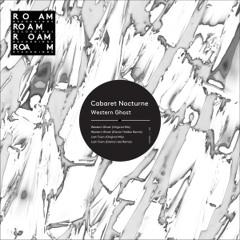 PRÈMIÉRE: Cabaret Nocturne - Lost Town (Damon Jee Remix) [Roam Recordings]