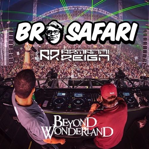 Bro Safari w/ Armanni Reign - Live @ Beyond Wonderland 2017