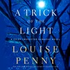 A Trick of the Light by Louise Penny | Chapter 1