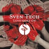 Download Sven Tech - Love Goes On Feat. Big Sissy !!Free Download!! Mp3