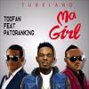 Toofan Ft Patoranking - MA GIRL