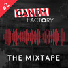 Candy Factory The Mixtape