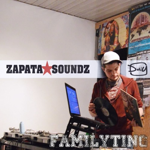 DONY - FAMILYTING (Zapata Soundz Special)