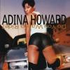 Adina Howard - T-Shirt and Panties [ MAXX HDRM Heartbeats rmx ]
