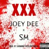 XXX - Joey Dee x SM Prod. By CashMoneyApxCjOnThaBeat *Free Download*
